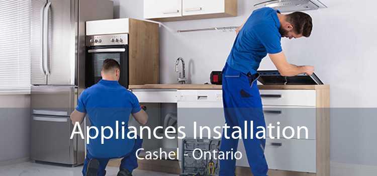 Appliances Installation Cashel - Ontario