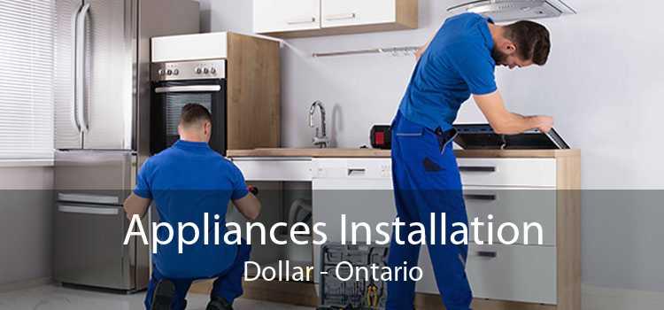 Appliances Installation Dollar - Ontario