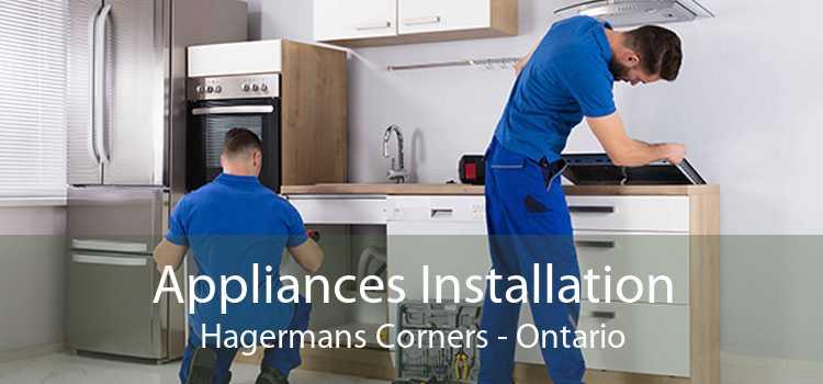 Appliances Installation Hagermans Corners - Ontario