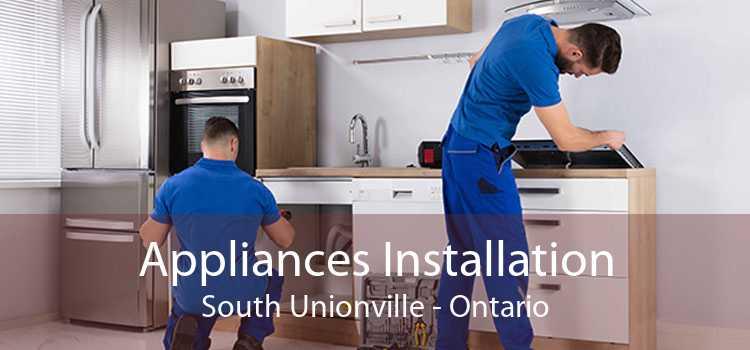 Appliances Installation South Unionville - Ontario