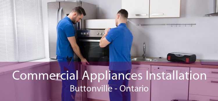 Commercial Appliances Installation Buttonville - Ontario