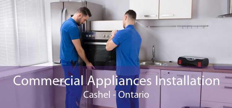 Commercial Appliances Installation Cashel - Ontario