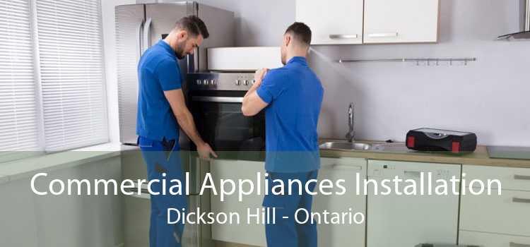 Commercial Appliances Installation Dickson Hill - Ontario