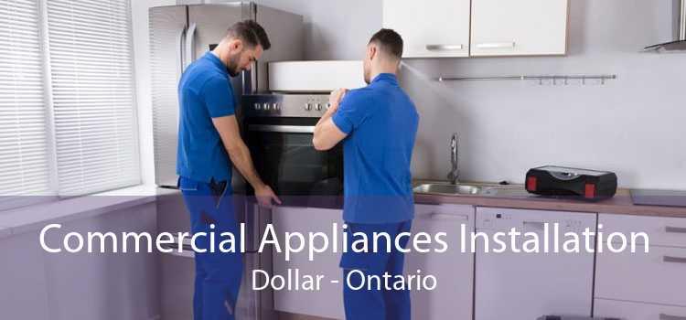 Commercial Appliances Installation Dollar - Ontario
