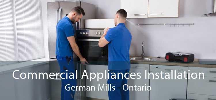 Commercial Appliances Installation German Mills - Ontario