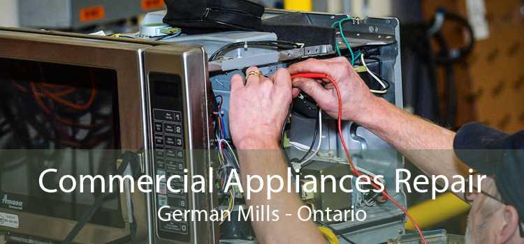 Commercial Appliances Repair German Mills - Ontario