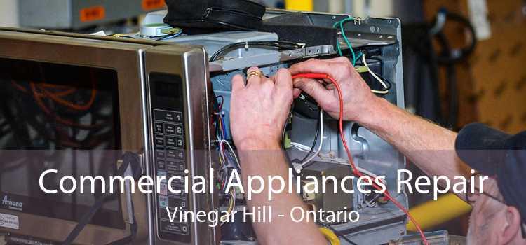 Commercial Appliances Repair Vinegar Hill - Ontario