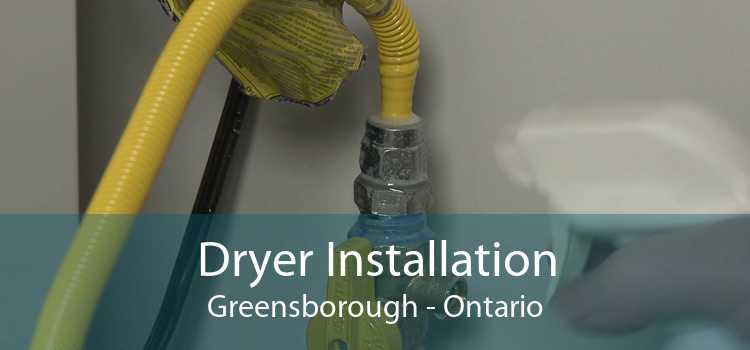 Dryer Installation Greensborough - Ontario