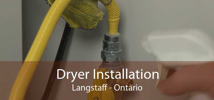 Dryer Installation Langstaff - Ontario