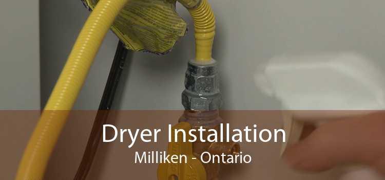 Dryer Installation Milliken - Ontario