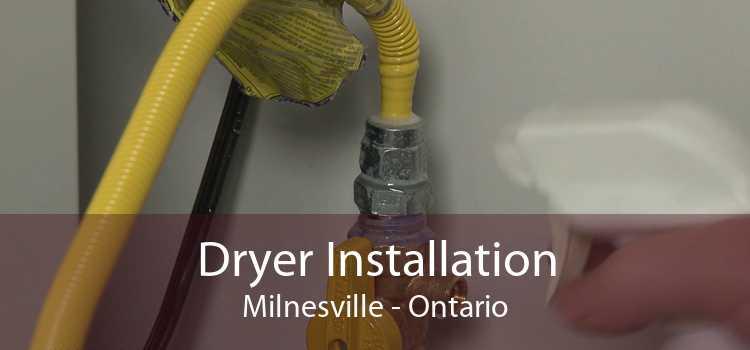 Dryer Installation Milnesville - Ontario