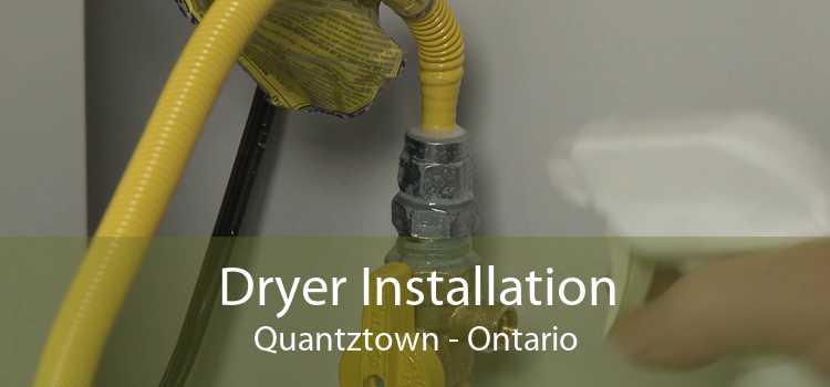 Dryer Installation Quantztown - Ontario