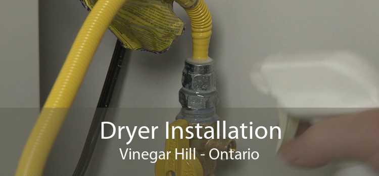 Dryer Installation Vinegar Hill - Ontario