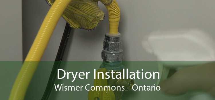 Dryer Installation Wismer Commons - Ontario