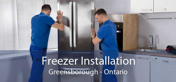 Freezer Installation Greensborough - Ontario