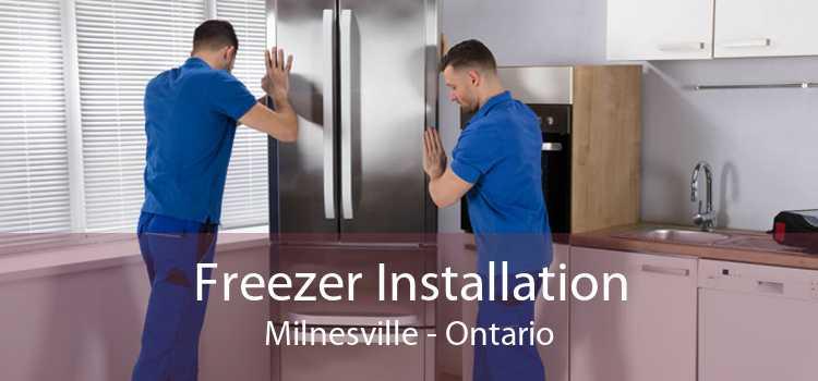 Freezer Installation Milnesville - Ontario
