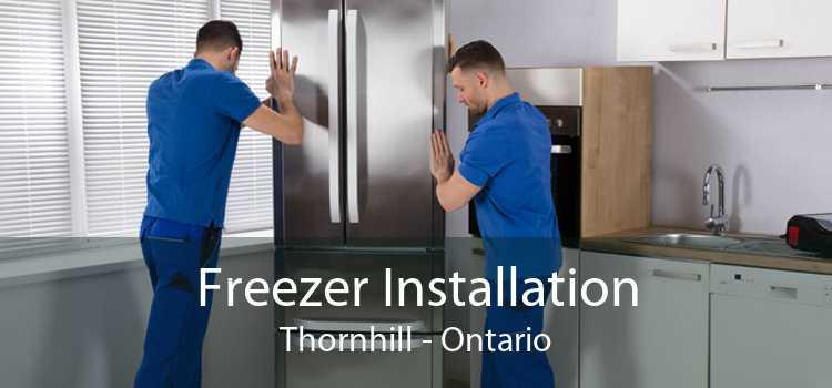 Freezer Installation Thornhill - Ontario