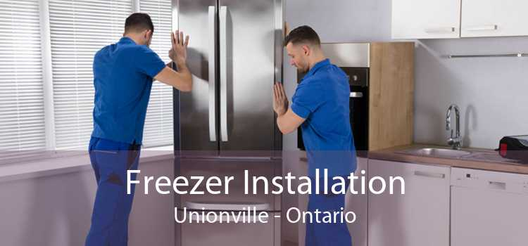 Freezer Installation Unionville - Ontario