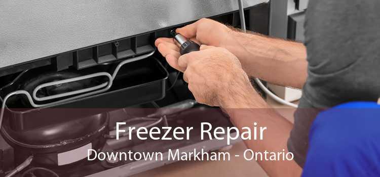 Freezer Repair Downtown Markham - Ontario