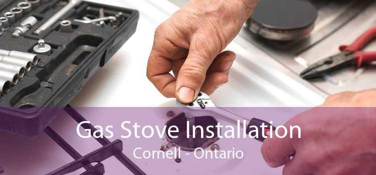 Gas Stove Installation Cornell - Ontario