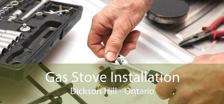 Gas Stove Installation Dickson Hill - Ontario