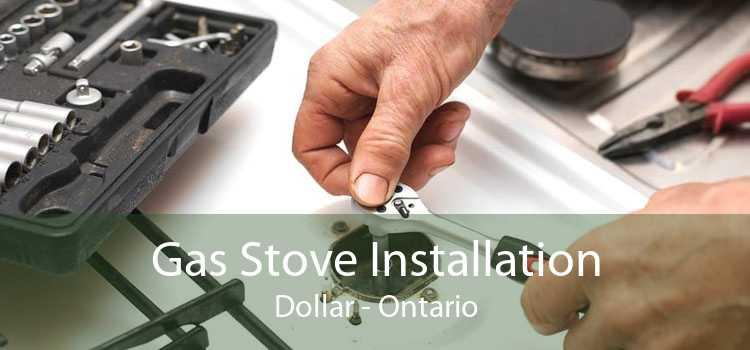 Gas Stove Installation Dollar - Ontario