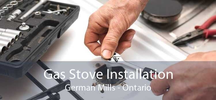 Gas Stove Installation German Mills - Ontario