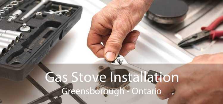 Gas Stove Installation Greensborough - Ontario