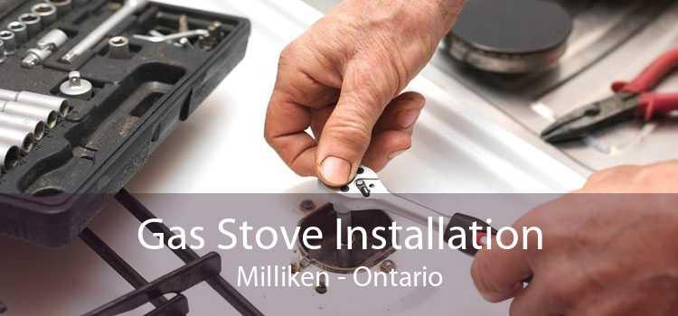 Gas Stove Installation Milliken - Ontario