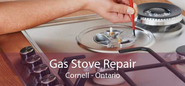 Gas Stove Repair Cornell - Ontario
