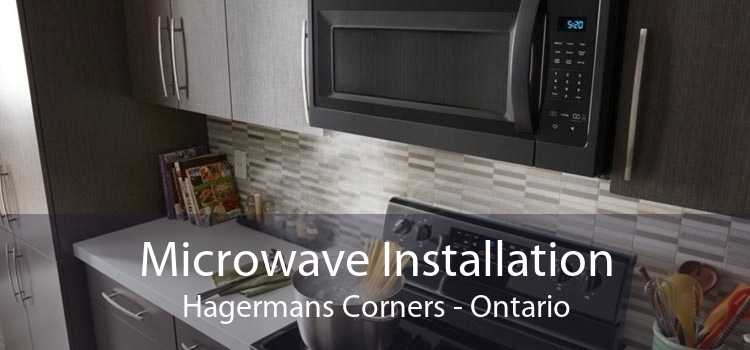 Microwave Installation Hagermans Corners - Ontario