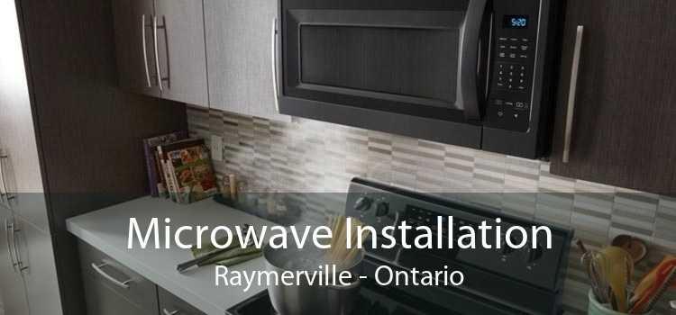 Microwave Installation Raymerville - Ontario