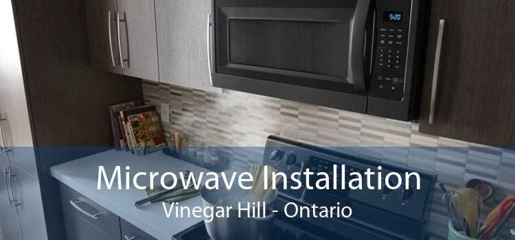 Microwave Installation Vinegar Hill - Ontario