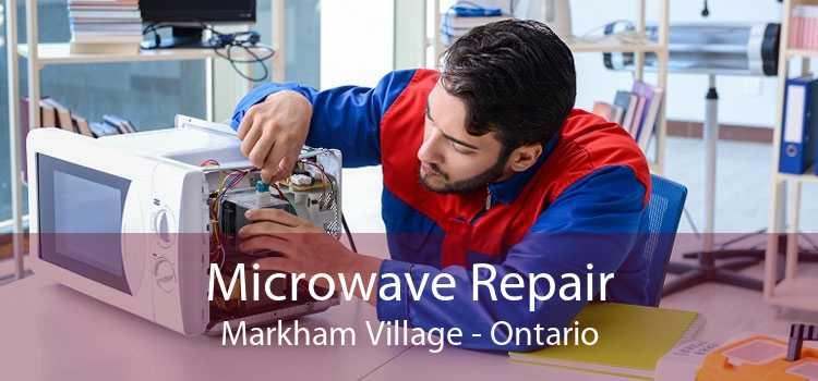 Microwave Repair Markham Village - Ontario