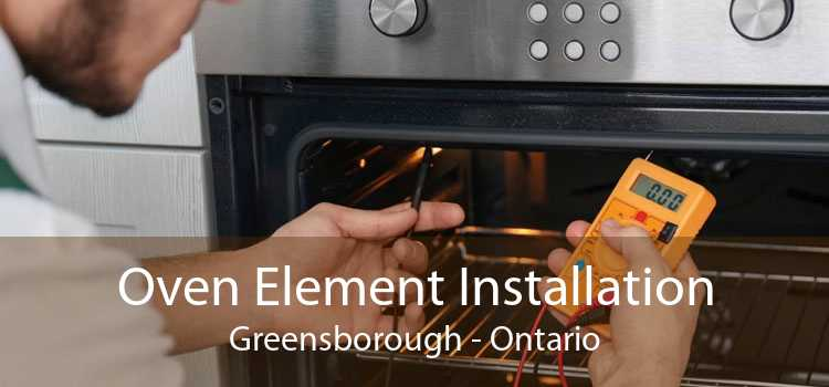 Oven Element Installation Greensborough - Ontario
