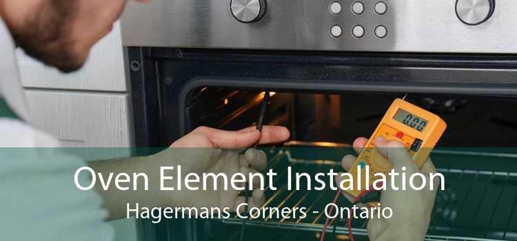Oven Element Installation Hagermans Corners - Ontario