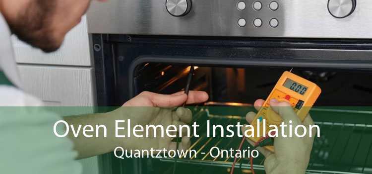Oven Element Installation Quantztown - Ontario