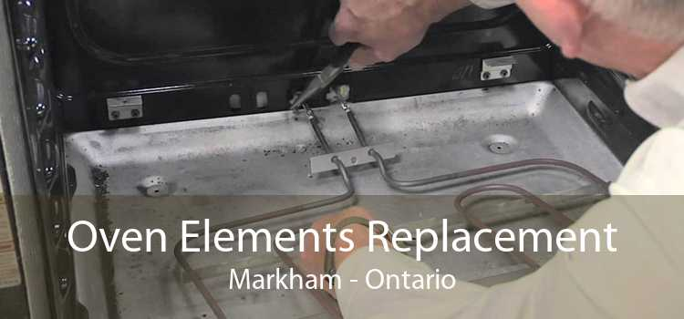 Oven Elements Replacement Markham - Ontario