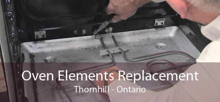 Oven Elements Replacement Thornhill - Ontario