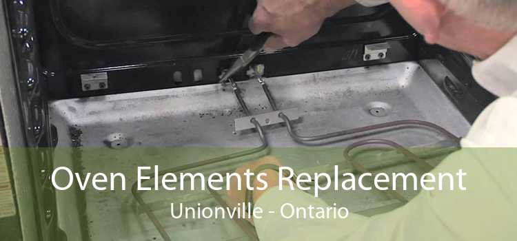 Oven Elements Replacement Unionville - Ontario