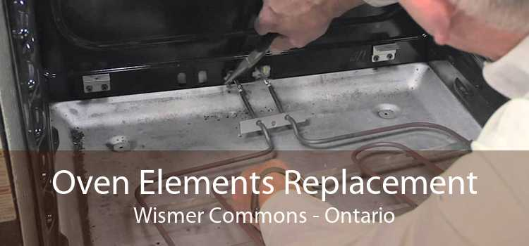 Oven Elements Replacement Wismer Commons - Ontario