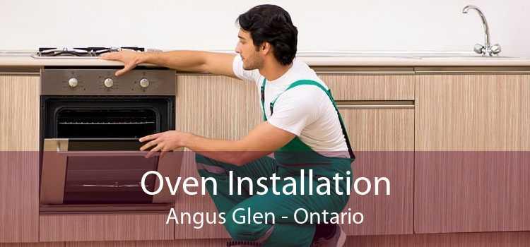 Oven Installation Angus Glen - Ontario