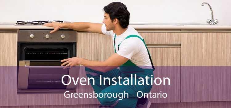 Oven Installation Greensborough - Ontario