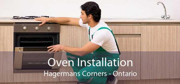 Oven Installation Hagermans Corners - Ontario