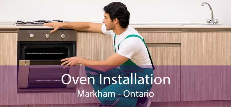 Oven Installation Markham - Ontario