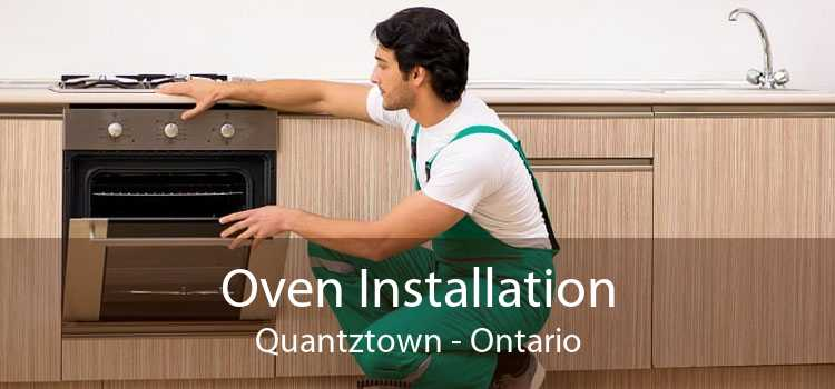 Oven Installation Quantztown - Ontario