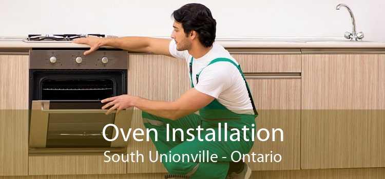 Oven Installation South Unionville - Ontario