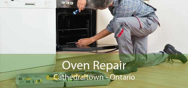 Oven Repair Cathedraltown - Ontario