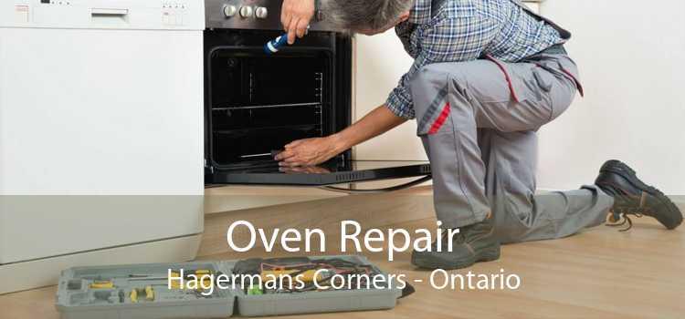 Oven Repair Hagermans Corners - Ontario