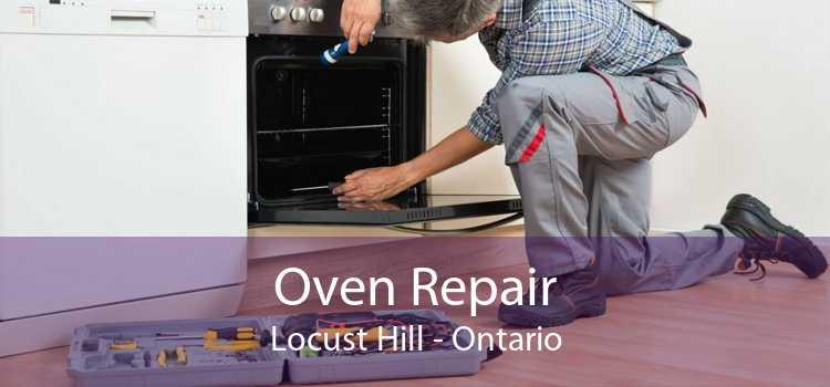 Oven Repair Locust Hill - Ontario